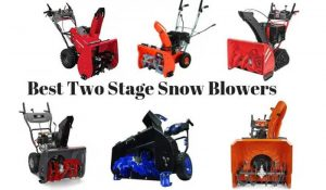 best 2 stage snow blower